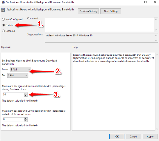 use enabled option and then set time range and bandwidth limit