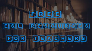 Find ESL Resources For Teachers With These 5 Free Websites