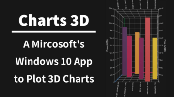 New Freeware From Microsoft To Plot 3D Bar Graphs, Line Charts