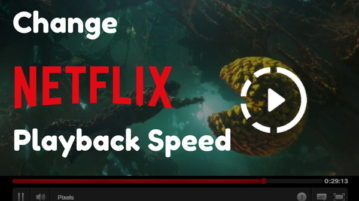 Change Netflix Playback Speed With These Free Extensions