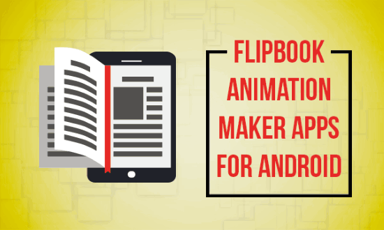 Create Flipbook Animation On Android With These 5 Free Flipbook Apps