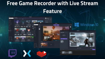 Free Game Recorder For Windows 10 With Live Streaming