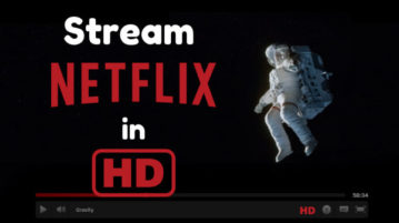 Stream Netflix In HD With These Free Extensions