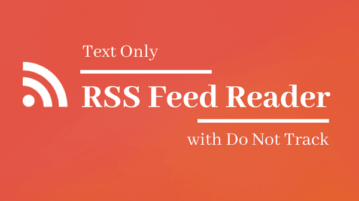 Free Online Text Only RSS Feed Reader With Do Not Track Feature