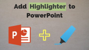 How To Add Highlighter in PowerPoint