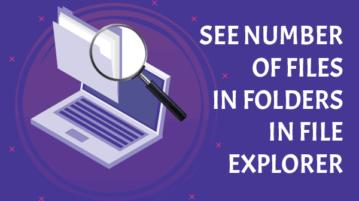 see number of files in folders in file explorer