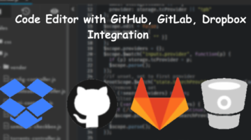 Code Editor with GitHub, GitLab, Dropbox Integration