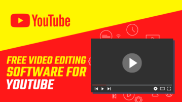 Free Video Editing Software for YouTube