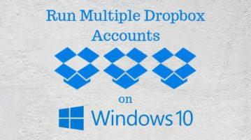 Run Multiple Dropbox Accounts in Windows 10