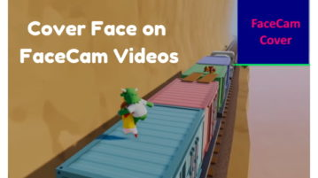 Free Software To Cover Face on FaceCam Video