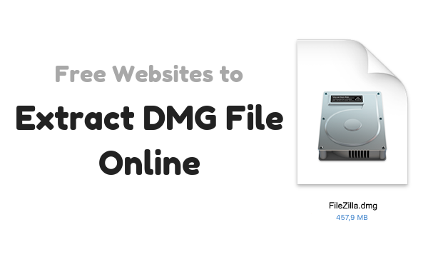 Extract DMG File Online With These Free Websites