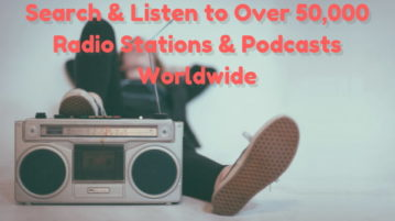 Search, Listen to Over 50,000 Radio Stations Worldwide for Free