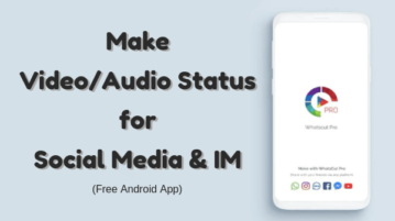 Make Video Status for Social Media with This Free Android App