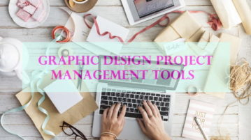 Graphic Design Project Management Tools for Designers