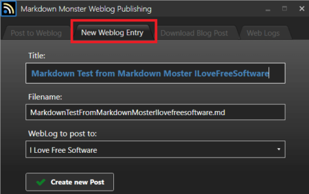 Markdown Monster New Weblog Entry