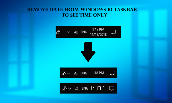 How to Remove Date from Windows 10 Taskbar to See Time Only