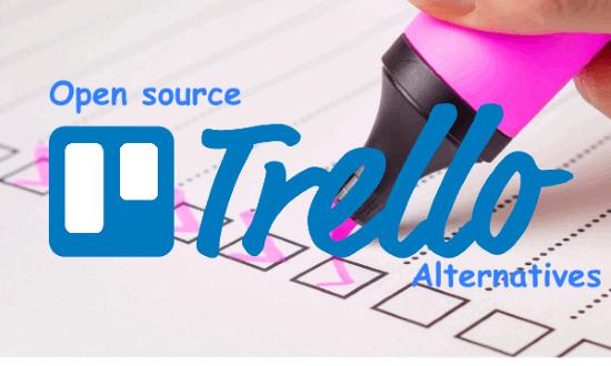 Trello Alternatives Open Source Free