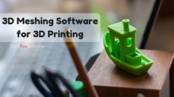 Free 3D Meshing Software to Create Objects for 3D Printers