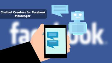 5 Free Chatbot Creators for Facebook Messenger