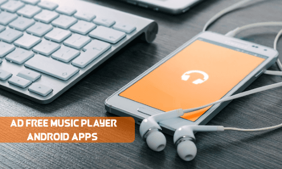 Free Ad Free Music Player Android Apps