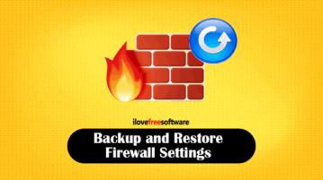 backup and restore firewall settings