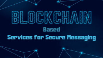 3 Free Blockchain Based Services For Secure Messaging