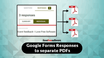 convert google forms responses to separate pdf files