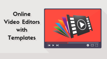 4 Free Online Video Editors with Templates