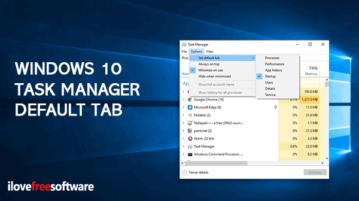 set default tab in task manager of windows 10