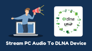How To Stream PC Audio To DLNA Device