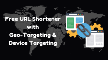 Free URL Shortener with Geo-Targeting, Device Targeting