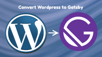 Convert Wordpress to Gatsby Free