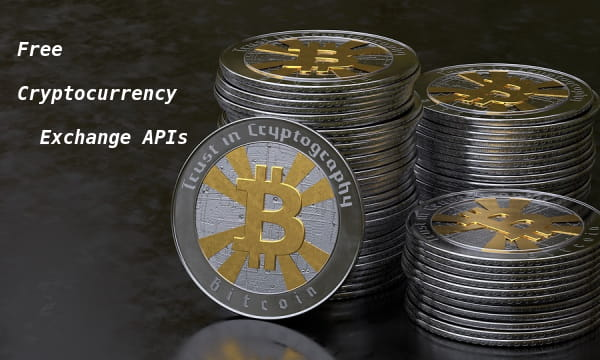 5 Free Cryptocurrency Exchange Rate API to get Latest
