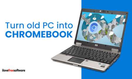 Turn old pc into chromebook with CloudReady OS Free