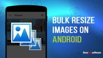 bulk resize images on android