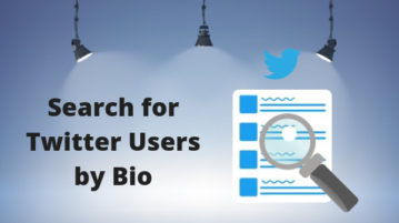 How to Search Twitter Users by Bio?