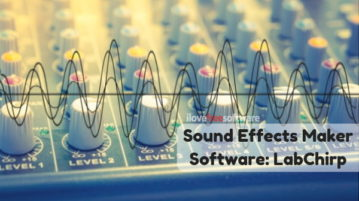 Free Sound Effect Creator Software for Windows: LabChirp
