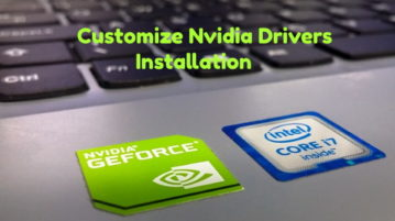Customize NVidia Drivers Installation