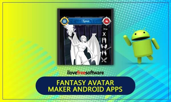5 Free Fantasy Avatar Maker Android Apps