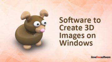 Software to create 3D images on Windows