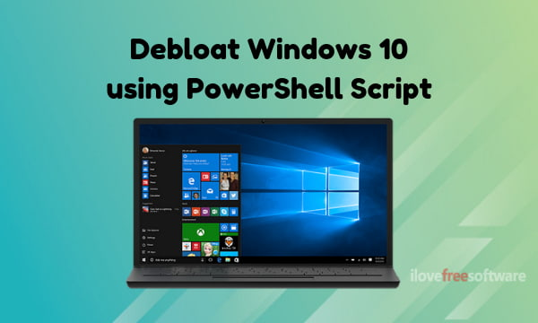 How To Remove Bloatware, Telemetry Apps from Windows 10