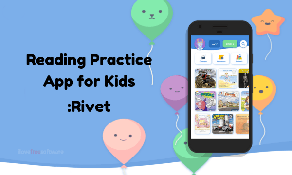 Free Reading Practice Android App for Kids: Rivet