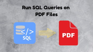 How to Run SQL Queries on PDF Files?