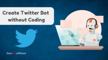 How To Create Twitter Bot Without Coding?