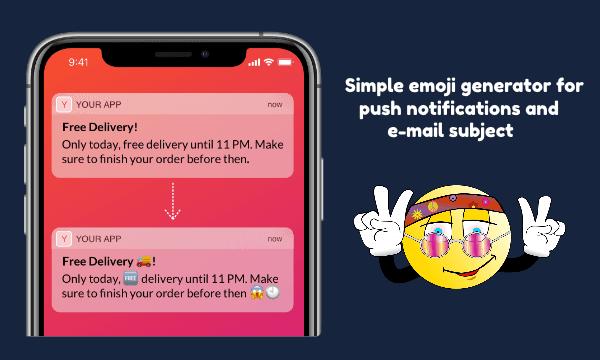 Free AI Based Emoji Generator for Push Notifications, Email