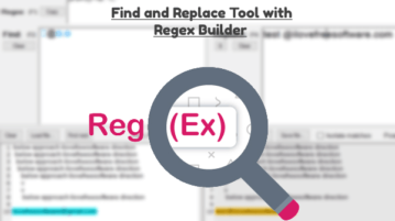 Find and Replace Tool for Windows with Regex Builder