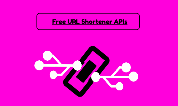 5 Free URL Shortener API to Create Short URLs without any Limit