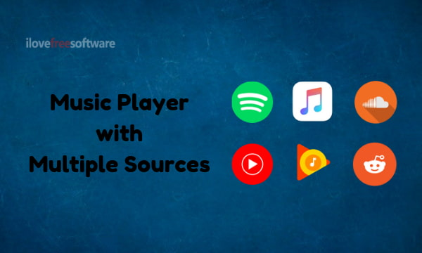 5 Free Multi-in-One Music Players for Spotify, SoundCloud