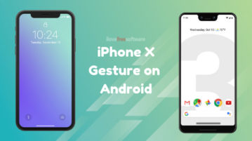 How to Get iPhone X Gestures on Android?