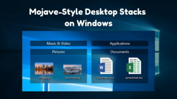 Get macOS Mojave-Style Desktop Stacks on Windows for Free